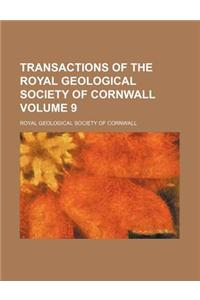 Transactions of the Royal Geological Society of Cornwall Volume 9