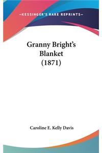 Granny Bright's Blanket (1871)