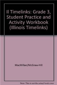 Il Timelinks: Grade 3, Student Practice and Activity Workbook