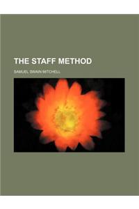 The Staff Method