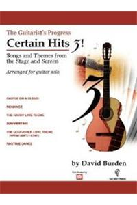 The Guitarist's Progress Certain Hits 3!: Songs and Themes from the Stage and Screen
