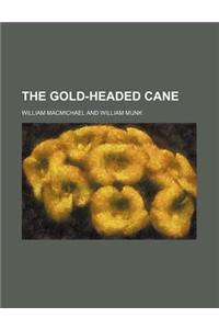 The Gold-Headed Cane