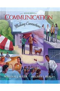 Communication: Making Connections Value Package (Includes Study for Introduction to Speech Communication)