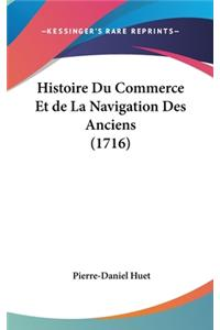 Histoire Du Commerce Et de La Navigation Des Anciens (1716)