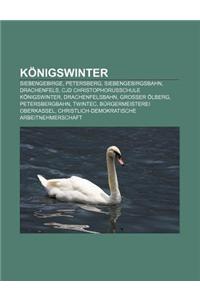Konigswinter: Siebengebirge, Petersberg, Siebengebirgsbahn, Drachenfels, Cjd Christophorusschule Konigswinter, Drachenfelsbahn, Gros