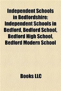 Independent Schools in Bedfordshire: Independent Schools in Bedford, Bedford School, Bedford High School, Bedford Modern School