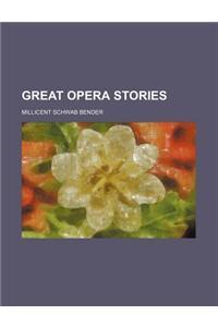 Great Opera Stories