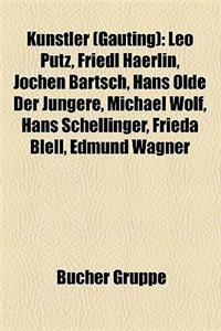 K Nstler (Gauting) K Nstler (Gauting) K Nstler (Gauting): Leo Putz, Friedl Haerlin, Jochen Bartsch, Hans Olde Der J Ngleo Putz, Friedl Haerlin, Jochen