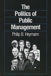 The Politics of Public Management