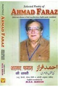 Selected Poetry of Ahmad Faraz: Urdu Text, Roman and Hindi Transliteration and English Poetic Translation