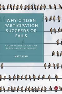 Why Citizen Participation Succeeds or Fails