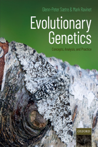 Evolutionary Genetics: Concepts, Analysis, and Practice