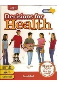 Decisions for Health, Texas Texas: Student Edition Level Red 2005