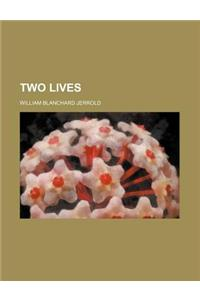 Two Lives (Volume 1)