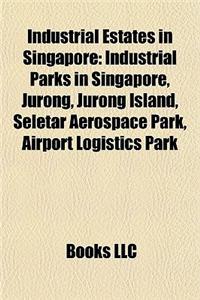 Industrial Estates in Singapore
