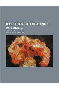 A History of England (Volume 4)