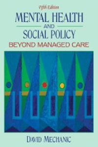Mental Health and Social Policy