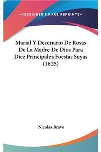 Marial y Decenario de Rosas de La Madre de Dios Para Diez Principales Foestas Suyas (1625)