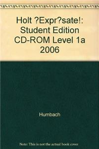 ?Expr?sate!: Student Edition CD-ROM Level 1a 2006