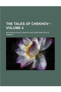 The Tales of Chekhov (Volume 4)