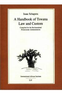 Handbook of Tswana Law and Custom