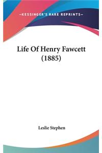 Life of Henry Fawcett (1885)