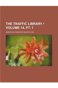 The Traffic Library (Volume 14,