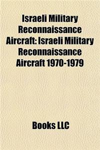 Israeli Military Reconnaissance Aircraft: Israeli Military Reconnaissance Aircraft 1970-1979