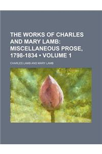 The Works of Charles and Mary Lamb (Volume 1); Miscellaneous Prose, 1798-1834