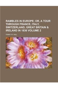 Rambles in Europe Volume 2