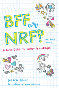 Bff or Nrf (Not Really Friends)
