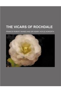 The Vicars of Rochdale (Volume 1)