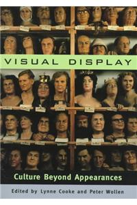 The Visual Display: Culture Beyond Appearances