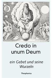 Credo in Unum Deum...