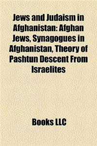 Jews and Judaism in Afghanistan