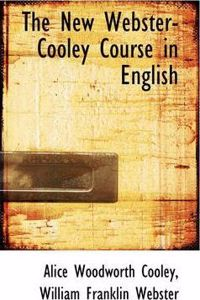 The New Webster-Cooley Course in English