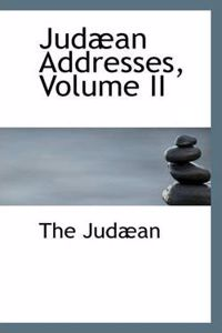 Jud an Addresses, Volume II