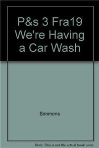 P&s 3 Fra19 We're Having a Car Wash