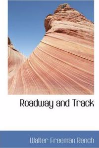 Roadway and Track