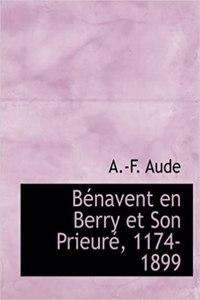 Bacnavent En Berry Et Son Prieurac, 1174-1899