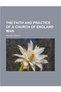 The Faith and Practice of a Church of England Man