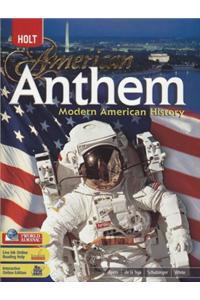 American Anthem, Modern American History: Student Edition 2007