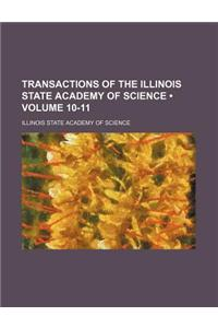 Transactions of the Illinois State Academy of Science (Volume 10-11)