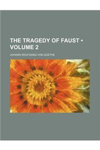 The Tragedy of Faust (Volume 2)