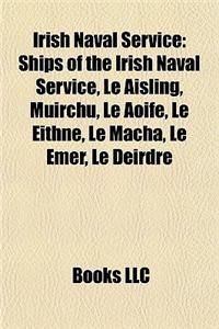 Irish Naval Service: Ships of the Irish Naval Service, L Aisling, Muirch, L Aoife, L Eithne, L Macha, L Emer, L Deirdre