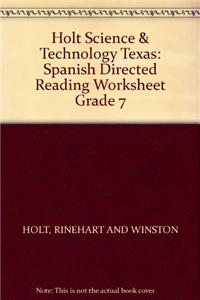 Holt Science & Technology Texas: Spanish Directed Reading Worksheet Grade 7