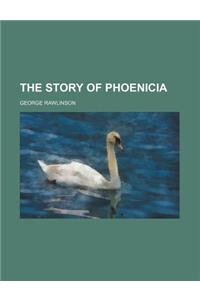 The Story of Phoenicia