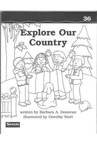 Saxon Phonics & Spelling 1: Decodeable Reader Explore Our Country