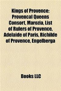 Kings of Provence: Provenal Queens Consort, Marozia, List of Rulers of Provence, Adelaide of Paris, Richilde of Provence, Engelberga