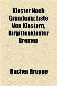 Kloster Nach Grndung: Liste Von Klstern, Birgittenkloster Bremen